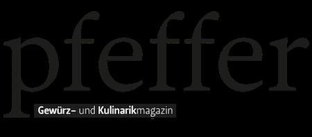pfeffer - Gewürz- und Kulinarikmagazin - Gewürz- und Kulinarikmagazin